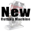 New Cutting Machines